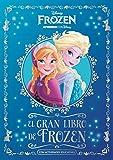 El gran Libro de Frozen: Con actividades educativas