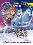 Frozen 2. El libro de la película (Disney. Frozen 2)