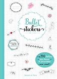 Bullet stickers: 1001 stickers pour décorer mon carnet: + de 700 stickers pour décorer et personnaliser mon carnet
