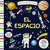 Mi primer libro de ciencia. El espacio (Castellano - A PARTIR DE 3 AÑOS - MANIPULATIVOS (LIBROS PARA TOCAR, JUGAR Y PINTAR), POP-UPS - Otros libros)
