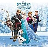Frozen: El Reino del Hielo - Las Canciones