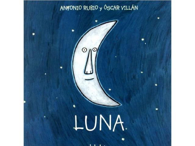 Luna (de la cuna a la luna) - Libros para regalar a los pequeños de la casa