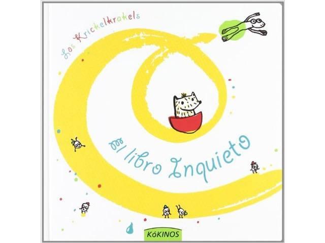 El libro inquieto - Libros para regalar a los pequeños de la casa