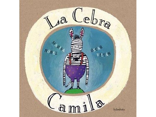 La cebra Camila - Libros para regalar a los pequeños de la casa