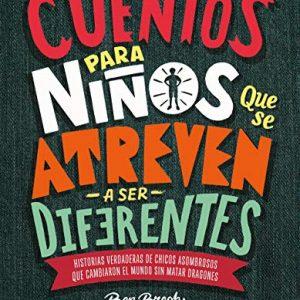Cuentos para niños que se atreven a ser diferentes-Mil ideas para regalar